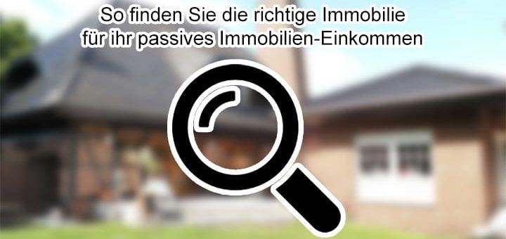So finden Sie die richtige Immobilie für ihr passives Immobilien-Einkommen