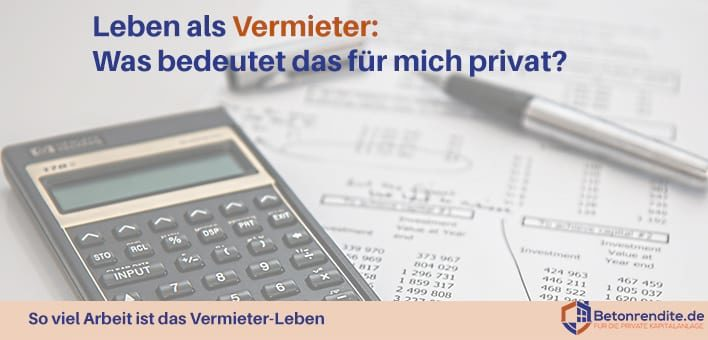 Leben als Vermieter: Was bedeutet es für mich privat, Vermieter zu werden? (Teil I/II)