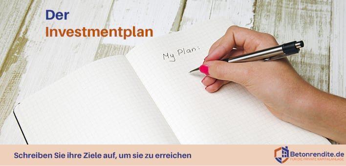 Der Investmentplan: Schreiben Sie ihre Ziele auf, um sie zu erreichen
