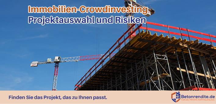 Immobilien-Crowdinvesting Teil 3: Projektauswahl und Risiken