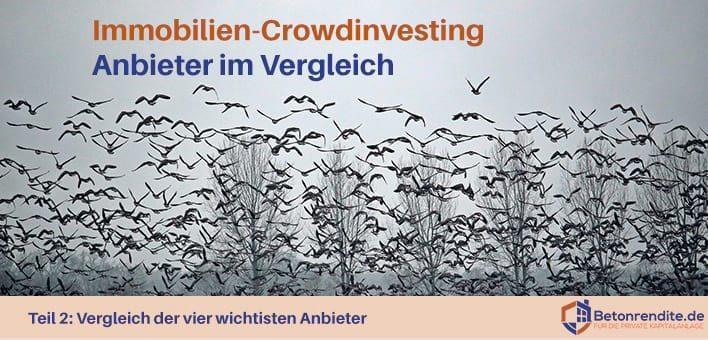 Immobilien-Crowdinvesting Teil 2: Vergleich der vier größten Anbieter