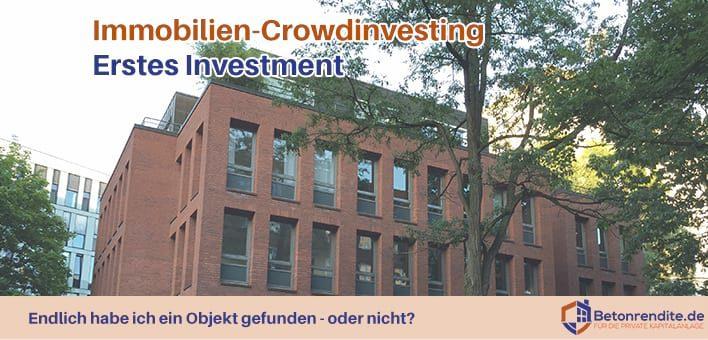 Immobilien-Crowdinvesting Teil 4: Meine erste Investition in ein Crowdinvesting-Projekt